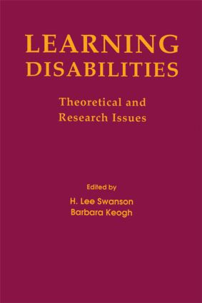 Learning Disabilities: Theoretical and Research Issues, 1st Edition (Hardback) book cover
