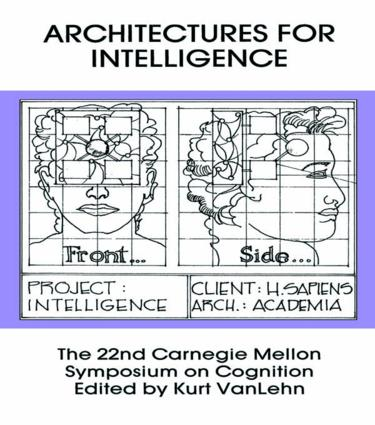 Architectures for Intelligence: The 22nd Carnegie Mellon Symposium on Cognition book cover