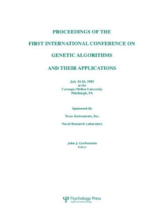 Proceedings of the First International Conference on Genetic Algorithms and their Applications (Paperback) book cover