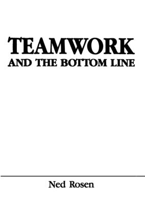 Teamwork and the Bottom Line: Groups Make A Difference (Paperback) book cover