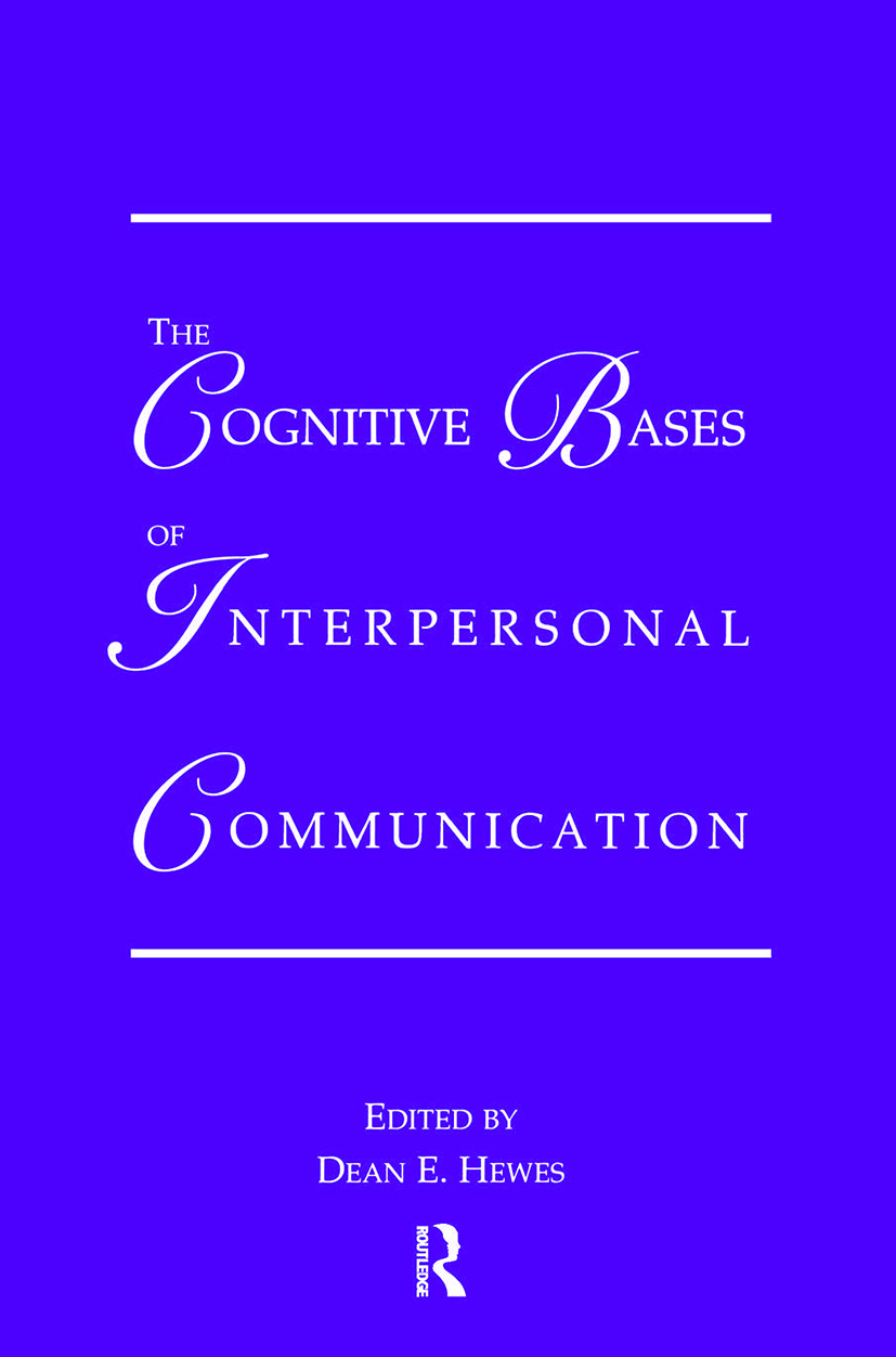 The Cognitive Bases of Interpersonal Communication book cover