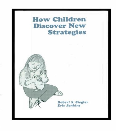 How Children Discover New Strategies (Hardback) book cover