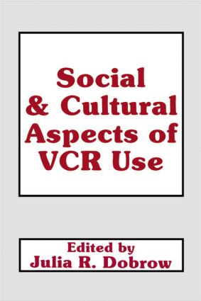 Social and Cultural Aspects of Vcr Use: 1st Edition (Paperback) book cover