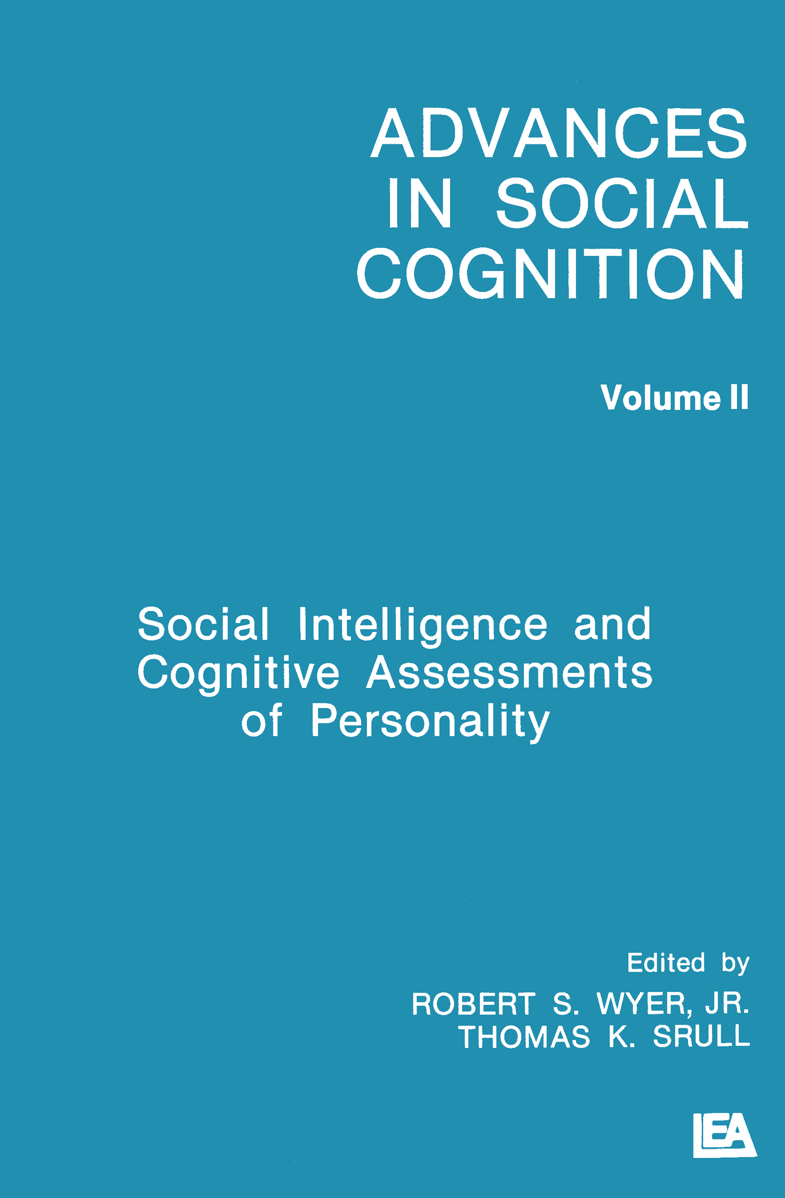 Social Intelligence and Cognitive Assessments of Personality: Advances in Social Cognition, Volume II (Paperback) book cover