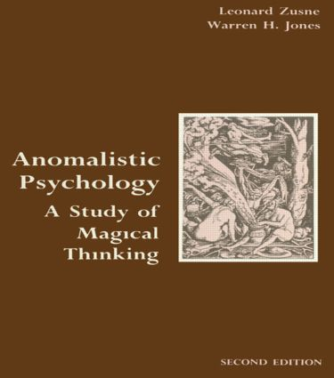 Anomalistic Psychology: A Study of Magical Thinking book cover