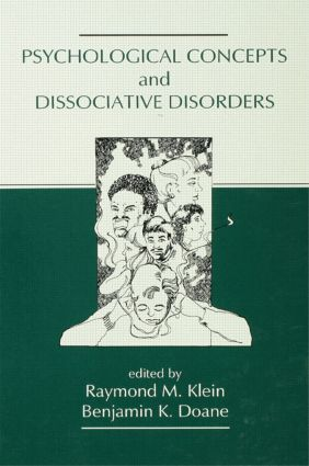 Psychological Concepts and Dissociative Disorders: 1st Edition (Hardback) book cover