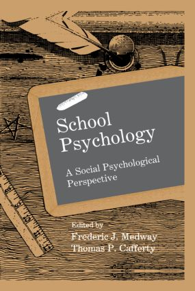 School Psychology: A Social Psychological Perspective (Hardback) book cover