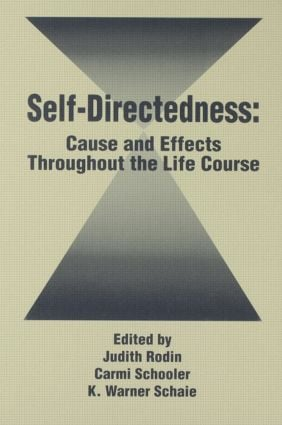 Self Directedness: Cause and Effects Throughout the Life Course (Hardback) book cover