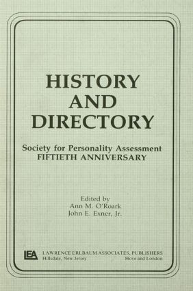 History and Directory: Society for Personality Assessment Fiftieth Anniversary, 1st Edition (Hardback) book cover