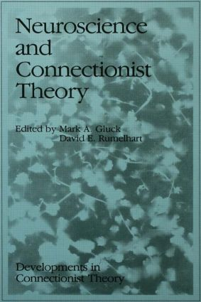 Neuroscience and Connectionist Theory (Paperback) book cover