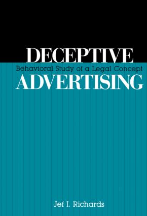 Deceptive Advertising: Behavioral Study of A Legal Concept (Hardback) book cover
