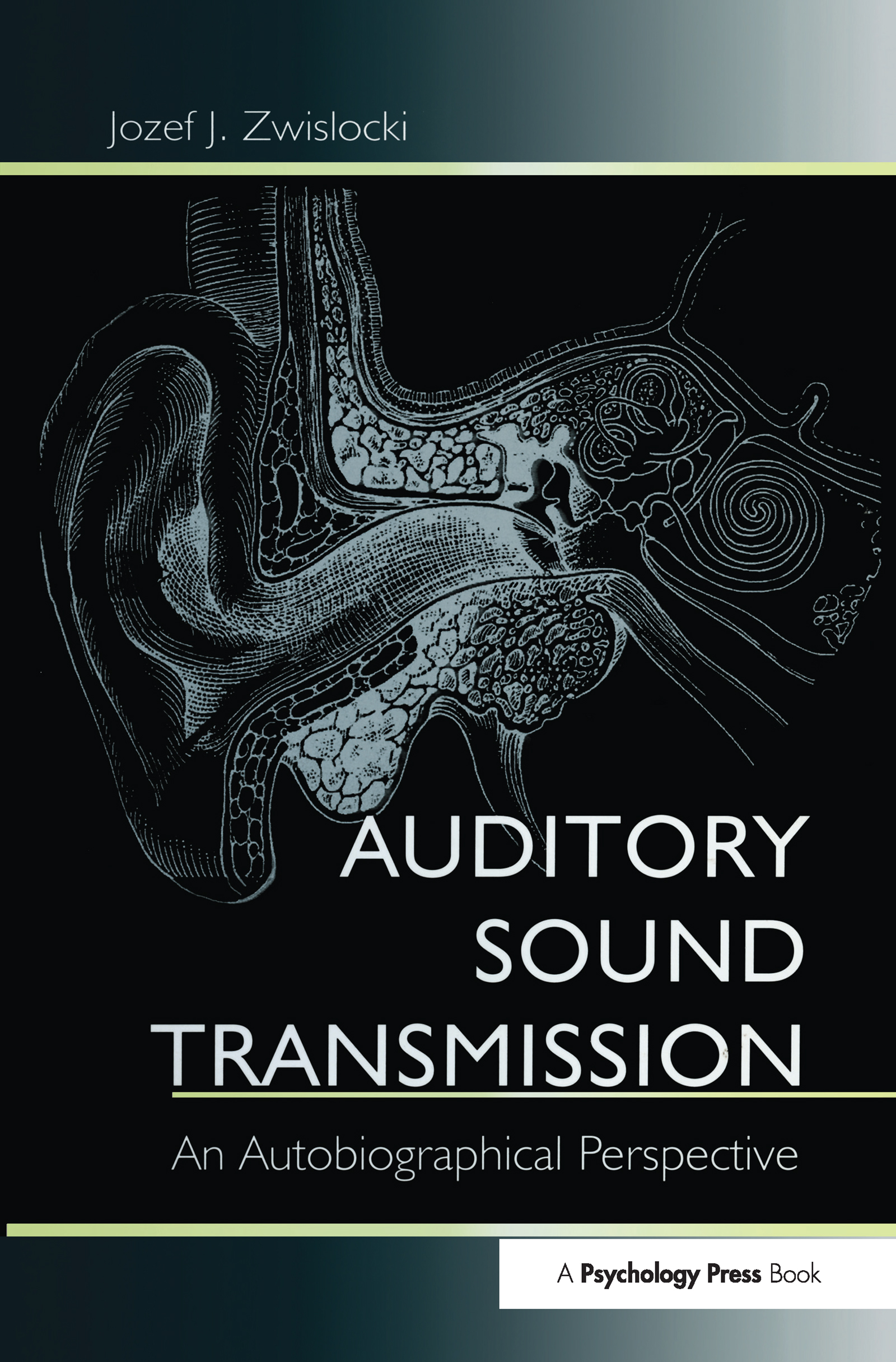 Auditory Sound Transmission: An Autobiographical Perspective (Hardback) book cover