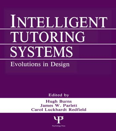 Intelligent Tutoring Systems: Evolutions in Design (Paperback) book cover
