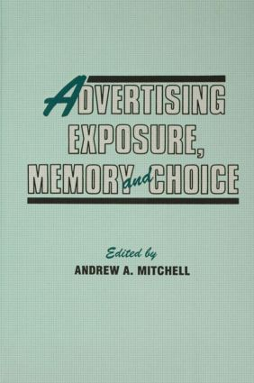 Advertising Exposure, Memory and Choice (Hardback) book cover