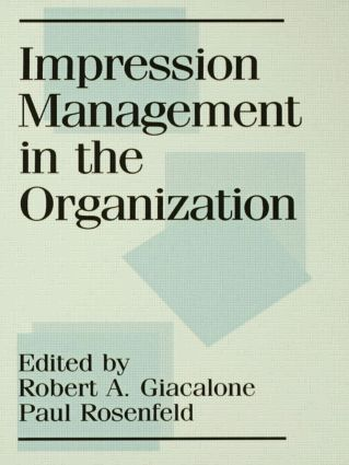 Impression Management in the Organization (Hardback) book cover