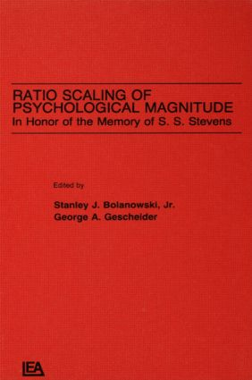 Ratio Scaling of Psychological Magnitude: In Honor of the Memory of S.s. Stevens (Hardback) book cover