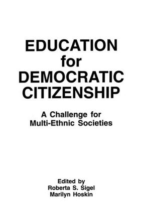 Education for Democratic Citizenship: A Challenge for Multi-ethnic Societies, 1st Edition (Paperback) book cover