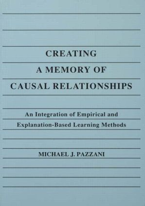 Creating A Memory of Causal Relationships