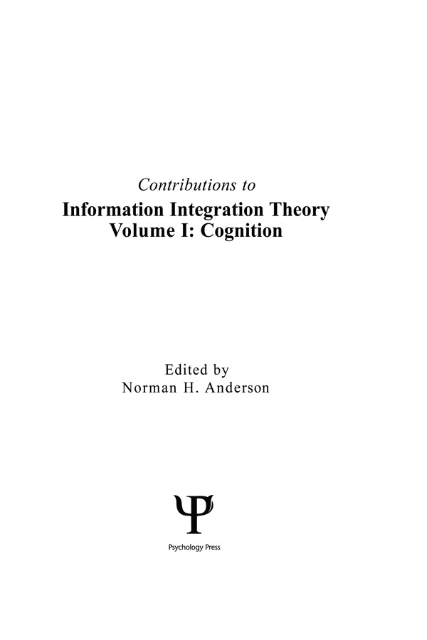Contributions To Information Integration Theory: Volume 1: Cognition (Hardback) book cover