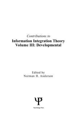 Contributions To Information Integration Theory: Volume 3: Developmental (Hardback) book cover