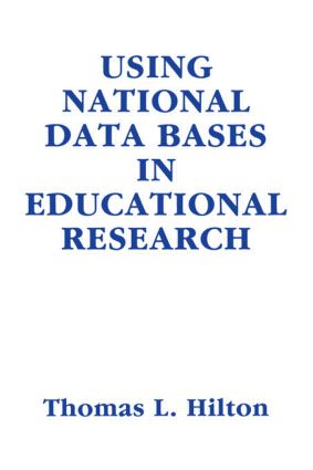 Using National Data Bases in Educational Research
