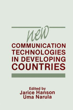 New Communication Technologies in Developing Countries (Hardback) book cover
