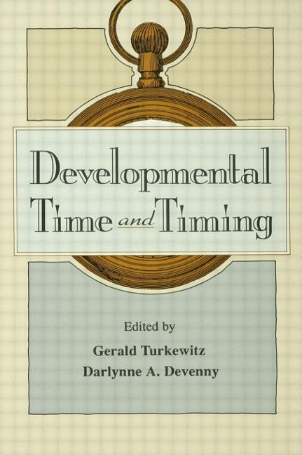Developmental Time and Timing: 1st Edition (Hardback) book cover