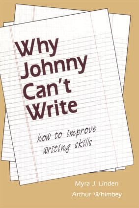 Why Johnny Can't Write: How to Improve Writing Skills (Paperback) book cover