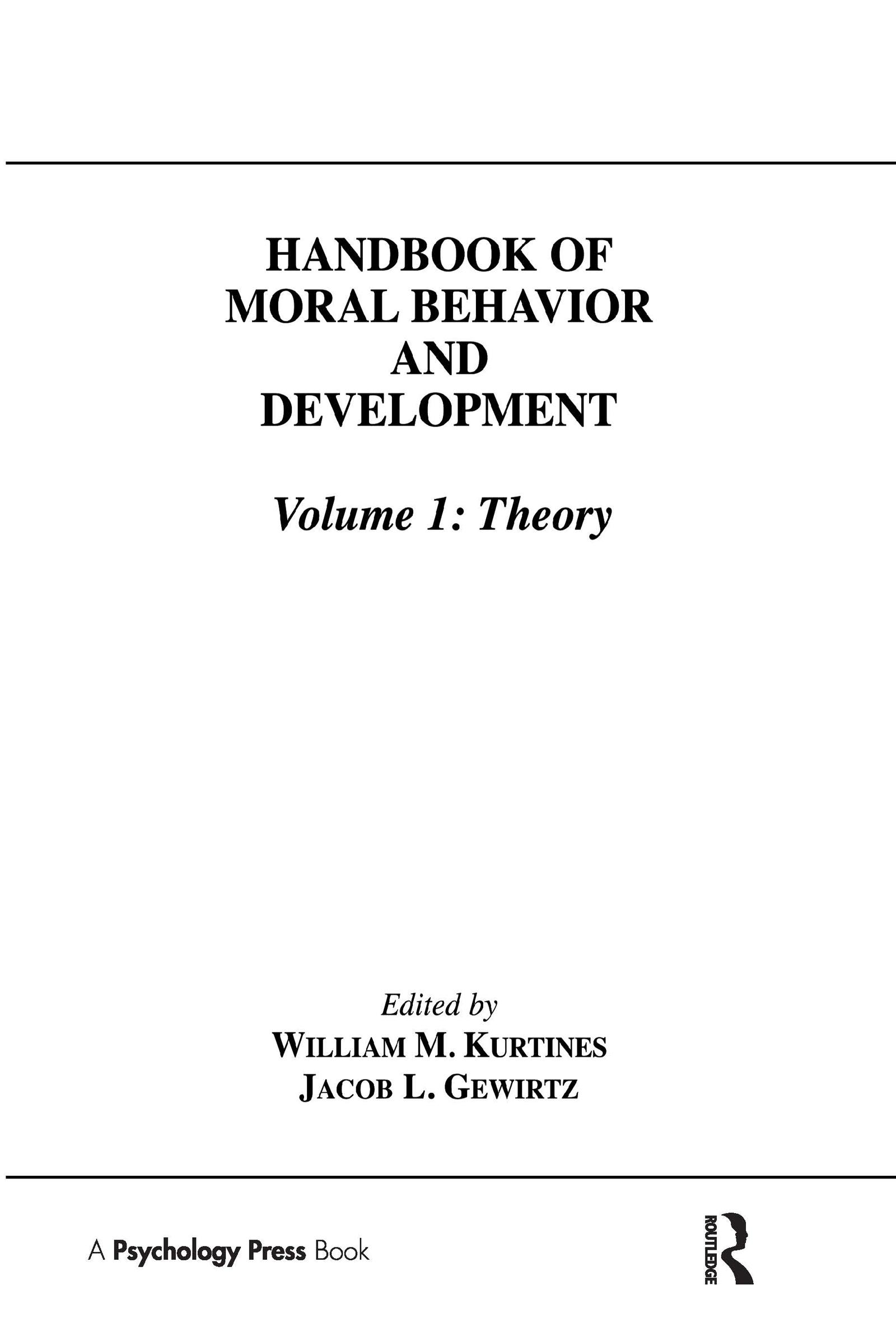 Handbook of Moral Behavior and Development: Volume 1: Theory, 1st Edition (Hardback) book cover