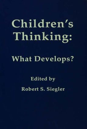 Children's Thinking: What Develops? (Paperback) book cover