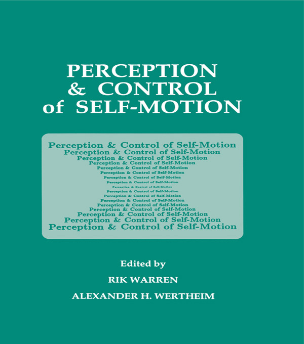 Perception and Control of Self-motion: 1st Edition (Paperback) book cover