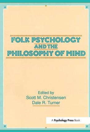 Folk Psychology and the Philosophy of Mind: 1st Edition (Paperback) book cover
