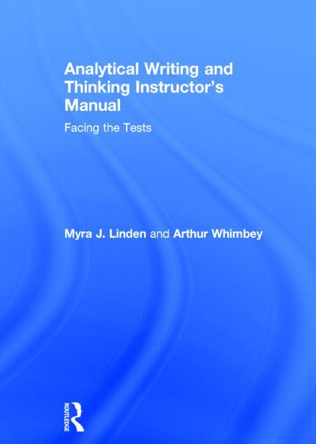 Analytical Writing and Thinking Instructor's Manual