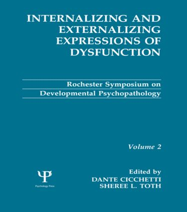 Internalizing and Externalizing Expressions of Dysfunction: Volume 2 (Hardback) book cover