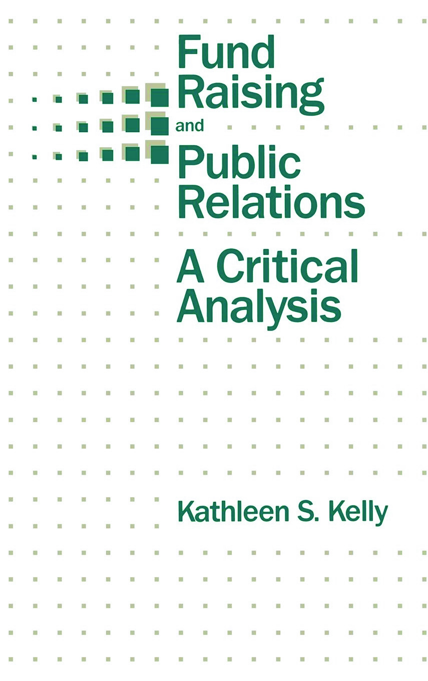 Fund Raising and Public Relations: A Critical Analysis book cover