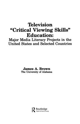Television ',Critical Viewing Skills', Education: Major Media Literacy Projects in the United States and Selected Countries (Paperback) book cover