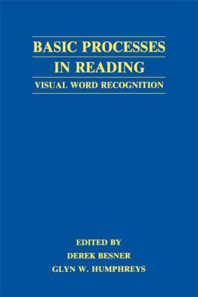 Basic Processes in Reading: Visual Word Recognition (Paperback) book cover