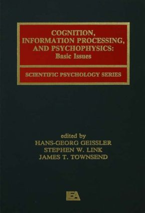 Cognition, Information Processing, and Psychophysics: Basic Issues (Paperback) book cover