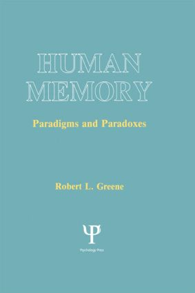 Human Memory: Paradigms and Paradoxes, 1st Edition (Paperback) book cover