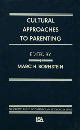 Cultural Approaches To Parenting (Hardback) book cover