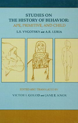 Studies on the History of Behavior: Ape, Primitive, and Child, 1st Edition (Hardback) book cover