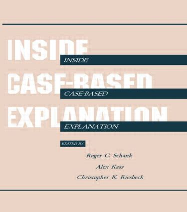 Inside Case-Based Explanation book cover
