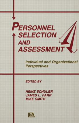 Personnel Selection and Assessment: Individual and Organizational Perspectives (Hardback) book cover