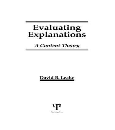 Evaluating Explanations: A Content Theory (Hardback) book cover