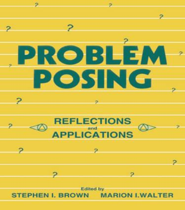 Problem Posing: Reflections and Applications, 1st Edition (Paperback) book cover