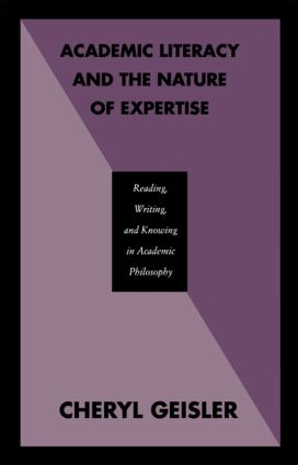 Academic Literacy and the Nature of Expertise