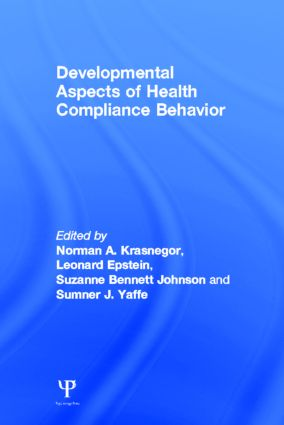 Developmental Aspects of Health Compliance Behavior (Hardback) book cover