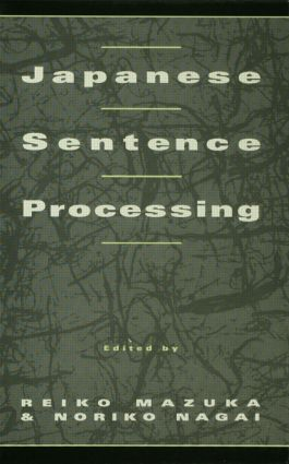 Japanese Sentence Processing (Hardback) book cover