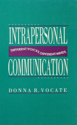 Intrapersonal Communication: Different Voices, Different Minds book cover