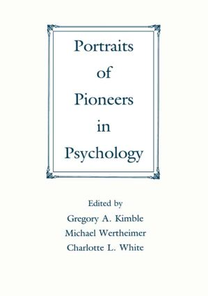 Portraits of Pioneers in Psychology: 1st Edition (Paperback) book cover